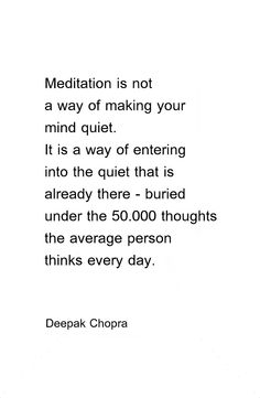 Enter the quiet that is already there.