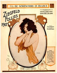 I'll Be Somewhere in France, Ziegfeld Follies poster, 1917   Flickr - Photo Sharing!