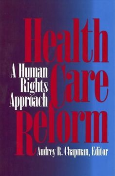 Health Care Reform: A Human Rights Approach