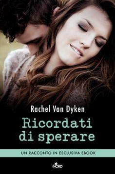 Romance and Fantasy for Cosmopolitan Girls: RICORDATI DI SPERARE di Rachel Van…