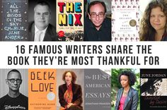 Celebrate Thanksgiving with the books Joyce Carol Oates, R. L. Stine, Lemony Snicket, Colum McCann, Rainbow Rowell, Chuck Palahniuk, and more of your favorite authors are grateful for.