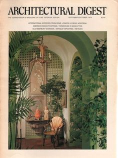 Architectural Digest September-October 1974 – Ephemera Forever - Best Painting Ideas For Beginners Architectural Digest, Design Hotel, Home Design, Retro Interior Design, Bohemian Interior, Interior Architecture, Interior And Exterior, Landscape Architecture, Old Westbury Gardens