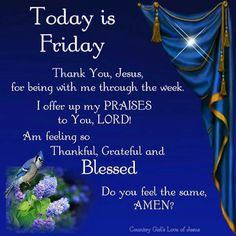 Today Is Friday friday good morning friday quotes good morning friday friday pictures friday image quotes Friday Morning Quotes, Good Morning Friday, Saturday Quotes, Morning Greetings Quotes, Its Friday Quotes, Good Morning Quotes, Morning Sayings, Morning Thoughts, Morning Messages