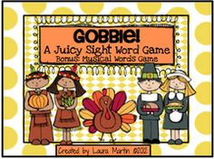 Gobble: A Sight Word Game - Enter for a chance to win one of two Thanksgiving Sight Word Games. .  A GIVEAWAY promotion for GOBBLE! A Juicy Sight Word Game from PeaceLoveandFirstGrade on TeachersNotebook.com (ends on 11-6-2015)
