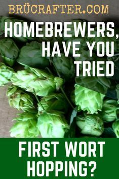 Wort Hopping - (Ultimate Guide to using First Wort Hops) First Wort Hops – Ultimate Guide for homebrewers.First Wort Hops – Ultimate Guide for homebrewers. Homebrew Recipes, Beer Recipes, Coffee Recipes, Brewing Recipes, Brew Your Own Beer, Beer Brewing Kits, Brewing Company, Home Brewery, Beer Brewery