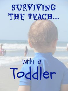 Taking a Toddler to the Beach – Tips, Tricks, and Hacks Taking a toddler to the beach– tips and tricks for traveling with kids and babies Toddler Beach, Toddler Fun, Toddler Activities, Beach Babies, Summer Activities, Toddler Vacation, Beach Fun, Beach Trip, Beach Travel