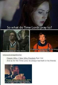 The Doctor always had faith in his friends.