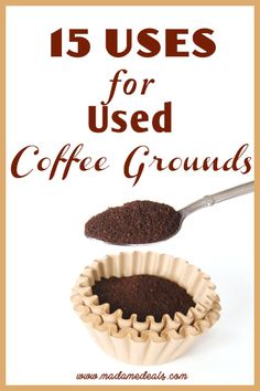 15 Uses for Used Coffee Grounds #tips #inspireothers #coffee