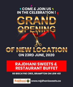 Grand opening of new location on 23rd June, 2020. Rajdhani Sweets & Restaurant Buffet.  Our New Location: 60 Biscayne Cres, Brampton, ON, L6W 4S1 Call at: 905-789-9901 Grand Opening, Buffet, Vegetarian Recipes, June, Delivery, Sweets, Restaurant, Food, Sweet Pastries