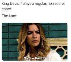 King David: *plays a regular, non-secret Chord* The Lord: - iFunny :) David Meme, Funny Tweets, Funny Memes, King Play, King David, Jesus Freak, Funny Stories, Popular Memes, Lord
