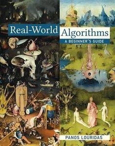 Real-world algorithms : a beginner's guide / Panos Louridas