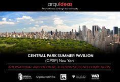 Concurso para estudiantes de arquitectura para el diseño de un pabellón temporal Central Park summer pavilion en Nuueva York, organizado por Arquideas