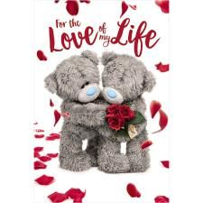 Holographic Love Of My Life Me to You Bear Valentine's Day Card : Me to You Bear Store, the entire Me to You Bear Collection including Plush, Figurines, Stationary, Balloons and Bikes.
