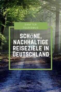 Sanfter Tourismus – Schöne, nachhaltige Reiseziele in Deutschland