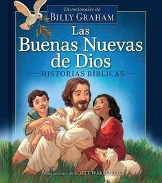 Las buenas nuevas de Dios/ God's Good News Bible Storybook: Devocionales De Billy Graham