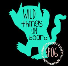 wild things on board car decal,where the wild things are,kids on… Silhouette Cameo Tutorials, Silhouette Projects, Family Car Decals, Cute Car Decals, Vinyl Crafts, Vinyl Projects, Cricut Vinyl, Vinyl Decals, Vinyl For Cars