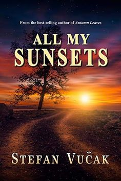 #Book Review of #AllMySunsets from #ReadersFavorite Reviewed by Christian Sia for Readers' Favorite