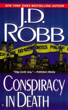 Conspiracy In Death (In Death #8) - JD Robb