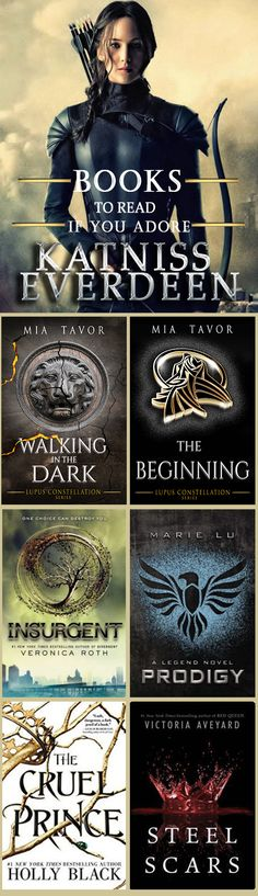 Books to read if you adore Katniss Everdeen.