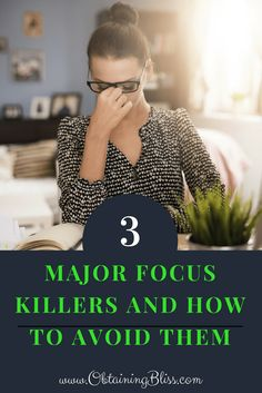 There are a lot of things that can kill your focus but we'll look at the 3 Major Focus Killers that derail you the most. Use these to get back on track.