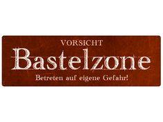 METALLSCHILD Blechschild Shabby BASTELZONE Vintage von Interluxe via dawanda.com