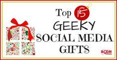Top 15 Geeky Social Media Gifts