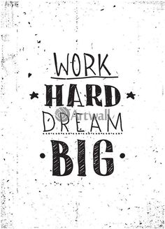 dream big, work hard at DuckDuckGo Motivational Quotes For Working Out, Positive Quotes, Inspirational Quotes, Hand Lettering Quotes, Calligraphy Quotes, Daily Quotes, Me Quotes, Funny Quotes, Motivation Poster