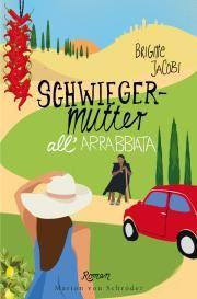 Schwiegermutter all'arrabbiata (Ullstein Verlag) | vorablesen #Bücher #lesen