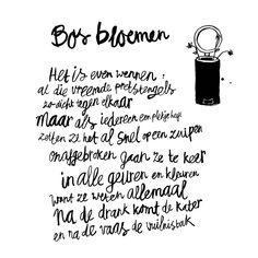 Bos bloemen, Kaart Sukha Amsterdam Words Quotes, Life Quotes, Sayings, Amsterdam Quotes, Dutch Words, Dutch Quotes, Quote Of The Week, Words Worth, Word Up