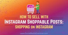 How to Sell With Instagram Shoppable Posts: Shopping on Instagram https://www.socialmediaexaminer.com/instagram-shoppable-posts-shopping-on-instagram?utm_source=rss&utm_medium=Friendly Connect&utm_campaign=RSS @smexaminer
