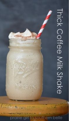 Prairie Girl to Southern Belle: Thick Coffee Milk Shake Coffee Milkshake, It's Thursday, Coffee Art, Southern Belle, Smoothies, Mason Jars, Ice Cream, Yummy Food, Milkshakes