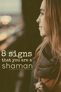 8 Signs You Might be a Shaman