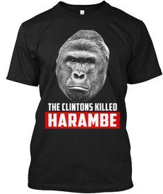 The Clintons Killed Haramble T-Shirt Front
