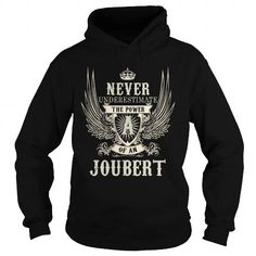 Awesome Tee JOUBERT JOUBERTYEAR JOUBERTBIRTHDAY JOUBERTHOODIE JOUBERTNAME JOUBERTHOODIES  TSHIRT FOR YOU T shirts
