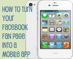 Make an #iPhone #app out of your Facebook fan page...or any fan page, for that matter.