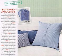 Making Shirt Pillows - What a great way to reuse an old shirt that no longer fits, or is in style!