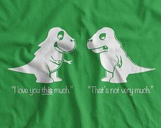 Trex T-Shirt tyrannosaurus rex T-Shirt I Love You von IceCreamTees
