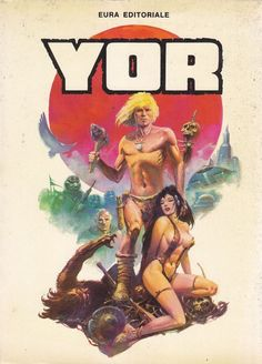 YOR IL CACCIATORE di Juan Zanotto 1978 Eura Editoriale