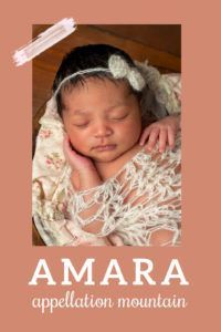 Graceful, global + gaining in use fast, the baby name Amara feels a little bit like Amelia, something like Maya. #girlnames #babynames #namingbaby #appellationmountain