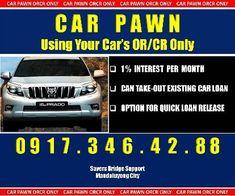 Car Pawn With Take Out Balance [ Loan & Credit ] Metro Manila, Philippines -- bongpansalin Taking Chances, Quick Loans, Car Loans, Take Out, Taking Risks