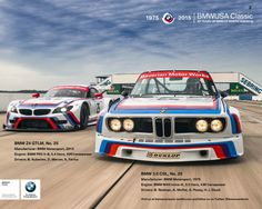 BMW 3.0 CSL vs BMW Z4 GTLM  In celebration of the 40th Anniversary of BMW's first motorsport win in the USA, we have created this poster of the 12hours of Sebring winning 3.0 CSL and the Z4 GTLM that will complete in the same race this weekend.Visit us at the BMWUSA Classic display at Amelia Island Concours d'Elegance or at the 12 Hours of Sebring to get your copy.