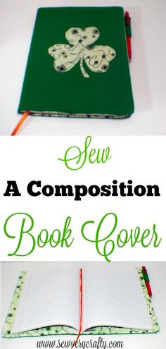 How to sew a composition book cover. #bookcover #compositionbook #sewingtutorial