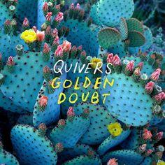 Golden Doubt Quivers Album