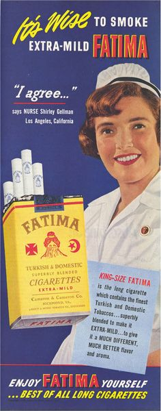 I love these old cigarette ads. It's crazy that smoking was not only promoted by medical professionals, you could smoke in hospitals.