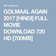 GOLMAAL AGAIN 2017 [HINDI] FULL MOVIE DOWNLOAD 720 HD [700MB]