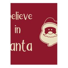 I believe in Santa words. Red background. Postcard - merry christmas postcards postal family xmas card holidays diy personalize