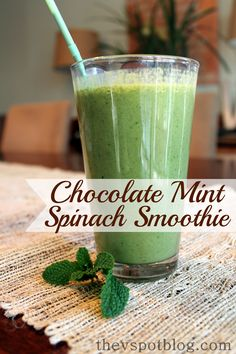 Chocolate Mint Spinach Smoothie - milk, spinach, banana, mint leaves, chocolate protein powder, dash cinnamon