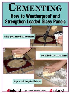 Cementing: How to Weatherproof and Strengthen Leaded Glass Panels (a pdf document to download).