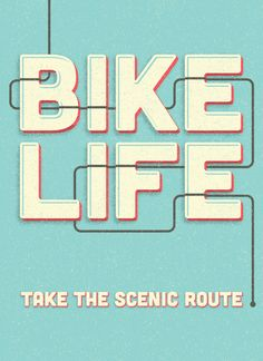 "bicyclestore: "" Bike Life / Pedal Craft by Simply Adammann "" Bike Speed, Chic Type, Phoenix Design, Bike Poster, Cycling Quotes, Bike Quotes, Print Layout, Bike Art, Typography Letters"