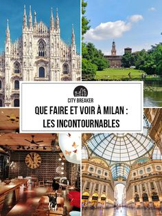 Que faire et voir à Milan ? Voici les 25 choses incontournables ! Italy Vacation, Italy Travel, Milan Travel, Milan City, Cities In Italy, Voyage Europe, Photos Voyages, City Break, Train Travel